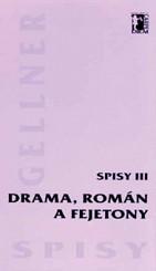 Fotografie Drama, román a fejetony - Spisy III