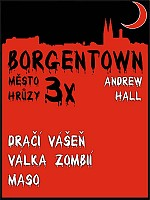 3x Borgentown - město hrůzy II - Hall Andrew