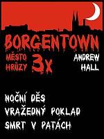 3x Borgentown III - město hrůzy - Hall Andrew