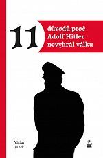11 důvodů proč Adolf Hitler nevyhrál válku - Junek Václav