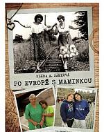 Fotografie Po Evropě s maminkou