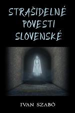 Fotografie Strašidelné povesti slovenské