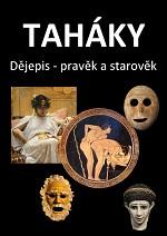 Fotografie Taháky: Dějepis - pravěk a starověk