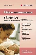 Péče o novorozence a kojence: Maminčin domácí lékař, 3., doplněné a aktualizované vydání