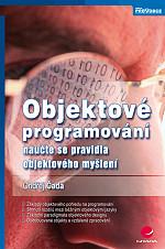 Objektové programování: naučte se pravidla objektového myšlení